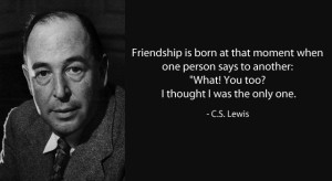 C. S. Lewis Quote on Friendship
