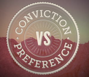 Conviction vs. Preference