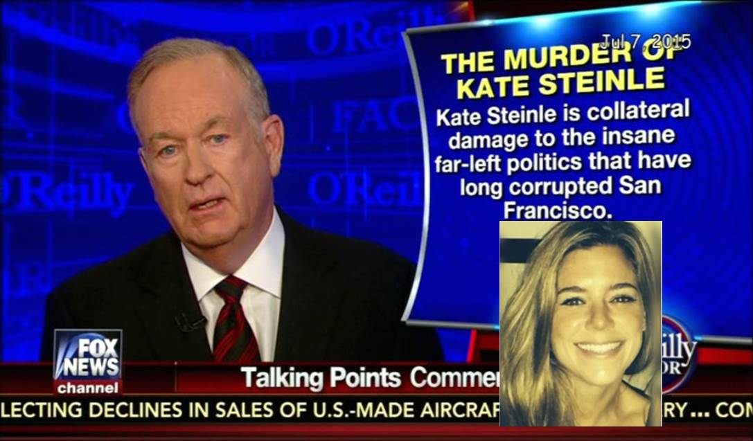 Kate Steinle-Bill O'Reilly